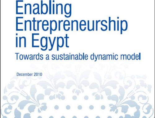"""Enabling Entrepreneurship in Egypt: Towards a Sustainable Dynamic Model"""